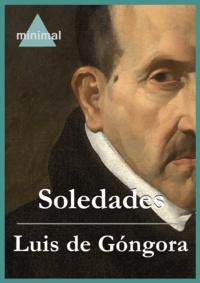 Luis de Góngora - Soledades.