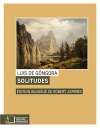 Luis de Gongora - Solitudes.