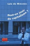 Luis de Miranda - Peut-on jouir du capitalisme ?.