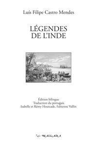 Luis Filipe Castro Mendes - Légendes de l'Inde.