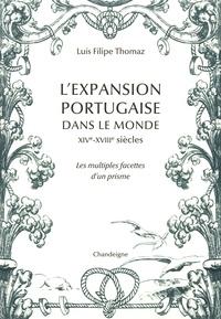 Lexpansion portugaise dans le monde XIV- XVIIIe siècle - Les multiples facettes dun prisme.pdf