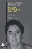 Luis Garcia Montero - Poesia completa - (1980-2017).