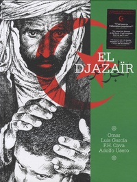 Luis Garcia Mozos et Felipe Hernandez Cava - El Djazaïr.