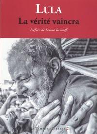 Luis-Inacio Lula Da Silva - La vérité vaincra (Le peuple sait pourquoi on me condamne).