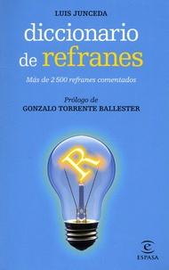 Luis Junceda - Diccionario de refranes - Mas de 2500 refranes comentados.