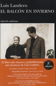 Luis Landero - El balcon en invierno.