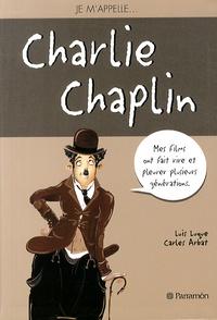 Je m'appelle Charlie Chaplin - Luis Luque | Showmesound.org