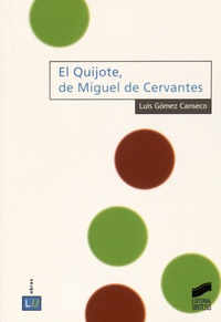 Luis María Gómez Canseco - El Quijote, de Miguel de Cervantes.