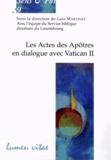 Luis Martinez - Les Actes des Apôtres en dialogue avec Vatican II.