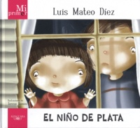 Luis-Mateo Diez et Teresa Ramos - El Niño De Plata.