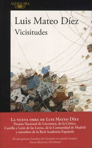 Luis-Mateo Diez - Vicisitudes.