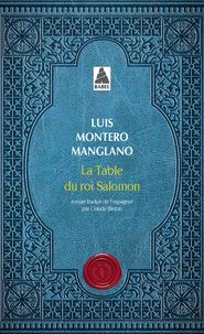 Luis Montero Manglano - Corps royal des quêteurs Tome 1 : La table du roi Salomon.