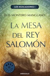 Luis Montero Manglano - Los Buscadores Tome 1 : La Mesa del rey Salomon.