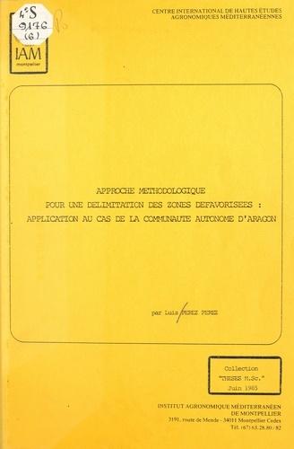 Approche méthodologique pour une délimitation des zones défavorisées : application au cas de la communauté autonome d'Aragon
