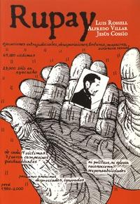 Luis Rossell et Alfredo Villar - Rupay - Historias de la violencia politica en Peru 1980-1984.