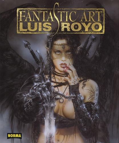 Luis Royo et Antonio Altarriba - Luis Royo - Fantastic Art.