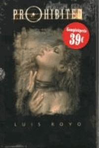 Luis Royo - Prohibited Komplettschuber Bd. 1-4.