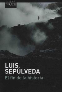 Luis Sepulveda - El fin de la historia.