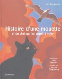 Luis Sepulveda - Histoire d'une mouette - Et du chat qui lui apprit à voler. 2 CD audio