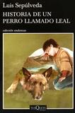 Luis Sepulveda - Historia de un perro llamado Leal.