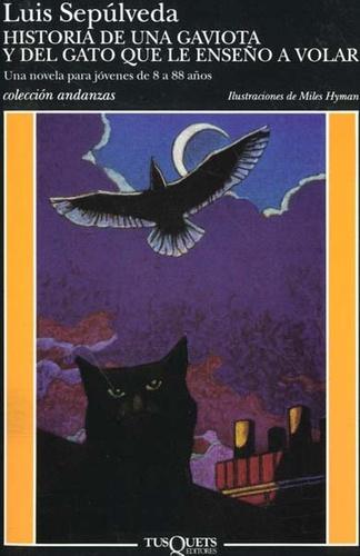 Historia de une gaviota y del gato que le enseno a volar