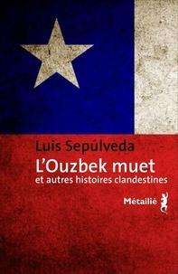 Histoiresdenlire.be L'ouzbek muet et autres histoires clandestines Image