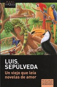 Luis Sepulveda - Un viejo que leia novelas de amor.