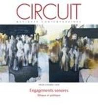 Luis Velasco-pufleau et Maxime McKinley - Circuit  : Circuit. Vol. 28 No. 3,  2018 - Engagements sonores : éthique et politique.