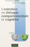Luis Véra et Christine Mirabel-Sarron - L'entretien en thérapie comportementale et cognitive.