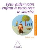 Luis Véra - Pour aider votre enfant à retrouver le sourire.