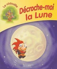 Luis Zuazua et Georges Tzanos - Décroche-moi la Lune.