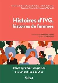 Luisa Attali et Karima Bettahar - Histoires d'IVG, histoires de femmes - Parce qu'il faut en parler et surtout les écouter.