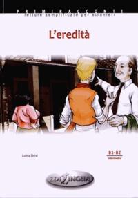 Luisa Brisi - L'eredità - B1-B2 Intermedio. 1 CD audio