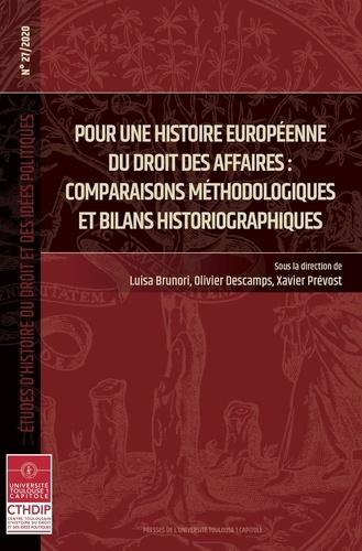 Pour une histoire européeenne du droit des affaires. Comparaison méthodologique