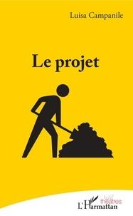 Luisa Campanile - Le projet.