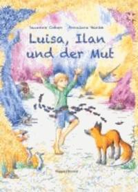 Luisa, Ilan und der Mut.