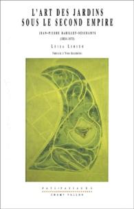 Luisa Limido - L'art des jardins sous le Second Empire - Jean-Pierre Barillet-Deschamps (1824-1873).