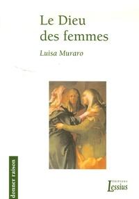 Luisa Muraro - Le Dieu des femmes.