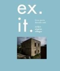 Luisa Porta - Ex. It. Sicily's utopian villages.