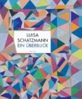 Luisa Schatzmann - Ein Überblick.