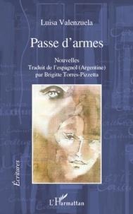 Luisa Valenzuela - Passe d'armes.