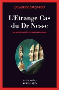 Luiz-Alfredo Garcia-Roza - L'Etrange Cas du Dr Nesse.