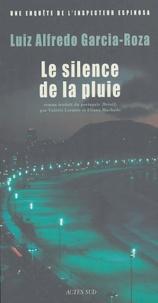Luiz-Alfredo Garcia-Roza - Une enquête de l'inspecteur Espinosa  : Le Silence de la pluie.