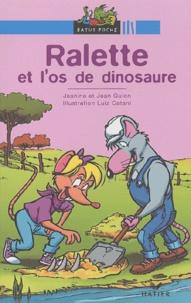 Luiz-Carlos Catani et Jean Guion - Ralette et l'os de dinosaure.
