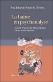 Luiz-Eduardo Prado de Oliveira - La haine en psychanalyse - Donald Winnicott, Masud Khan et leur triste histoire.