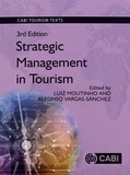 Luiz Moutinho et Alfonso Vargas-Sanchez - Strategic Management in Tourism.