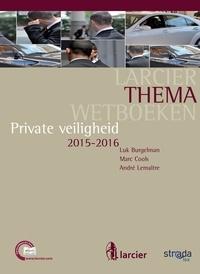 Luk Burgelman et  Marc Cools - Private veiligheid - Editie 2015-2016.
