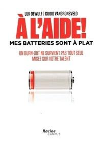 Deedr.fr A l'aide! Mes batteries sont à plat - Un burn-out ne survient pas tout seul, misez sur votre talent Image