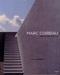 Luk Lambrecht - Marc Corbiau - Architectures 2000-2012.