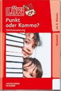 LÜK Punkt oder Komma?: Zeichensetzung.